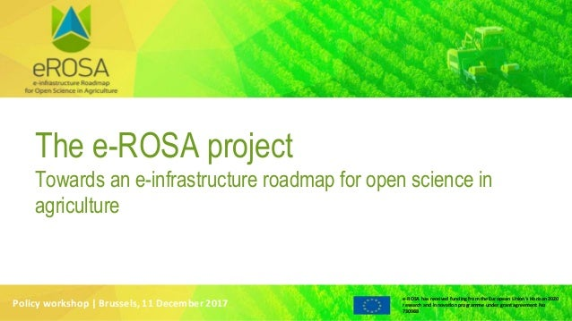 e-ROSA has received funding from the European Union's Horizon 2020 research and innovation programme under grant agreement...