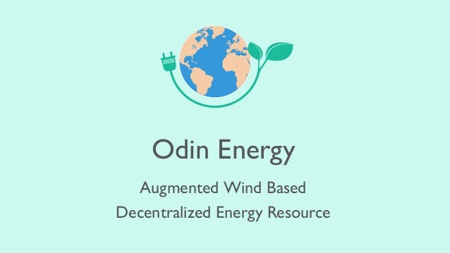 Odin Energy Augmented Wind Based Decentralized Energy Resource