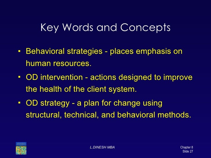 od intervention An organizational development intervention proposal typically summarizes a problem and recommends a solution to write such a document, you need to do some research.