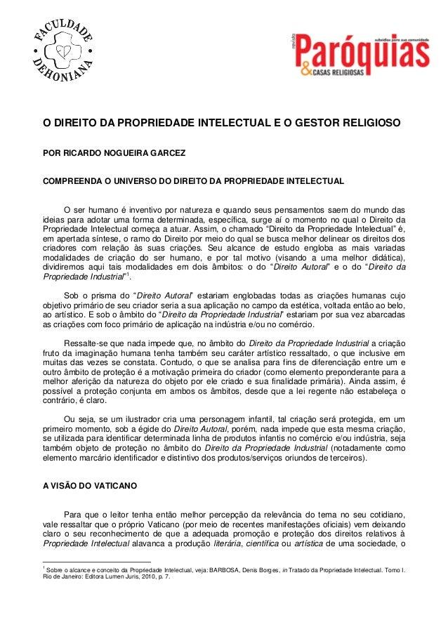 O DIREITO DA PROPRIEDADE INTELECTUAL E O GESTOR RELIGIOSO POR RICARDO NOGUEIRA GARCEZ COMPREENDA O UNIVERSO DO DIREITO DA ...