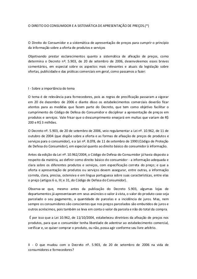 O DIREITO DO CONSUMIDOR E A SISTEMÁTICA DE APRESENTAÇÃO DE PREÇOS.(*)O Direito do Consumidor e a sistemática de apresentaç...