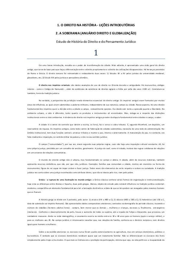 1. O DIREITO NA HISTÓRIA - LIÇÕES INTRODUTÓRIAS 2. A SOBERANIA (ANUÁRIO DIREITO E GLOBALIZAÇÃO) Estudo de História do Dire...