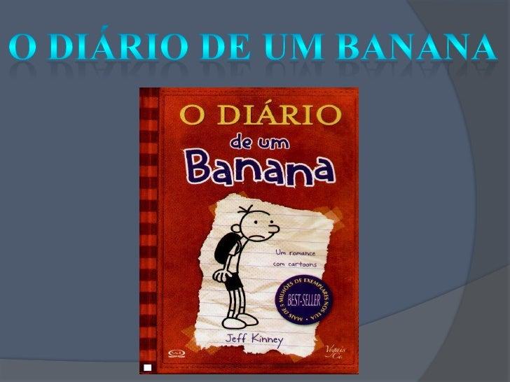 O Diário de um Banana<br />