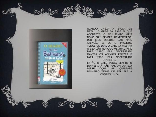 O diário                de um banana Slide 2