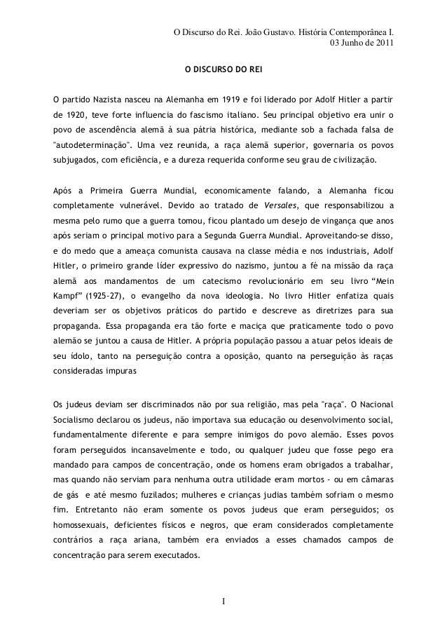 O Discurso do Rei. João Gustavo. História Contemporânea I.03 Junho de 2011O DISCURSO DO REIO partido Nazista nasceu na Ale...