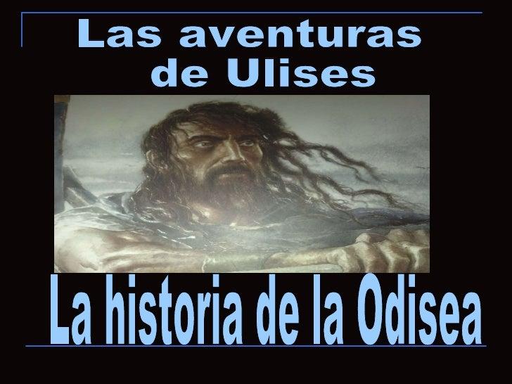 Las aventuras  de Ulises La historia de la Odisea