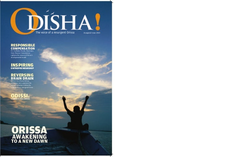 The voice of a resurgent Orissa   Inaugural Issue 2010RESPONSIBLECOMPENSATIONDr. Sudhakar Panda, Chairman,State Finance Co...