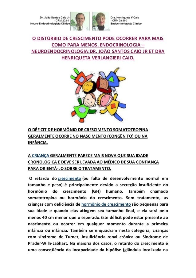 O DISTÚRBIO DE CRESCIMENTO PODE OCORRER PARA MAIS  COMO PARA MENOS, ENDOCRINOLOGIA –  NEUROENDOCRINOLOGIA:DR. JOÃO SANTOS ...