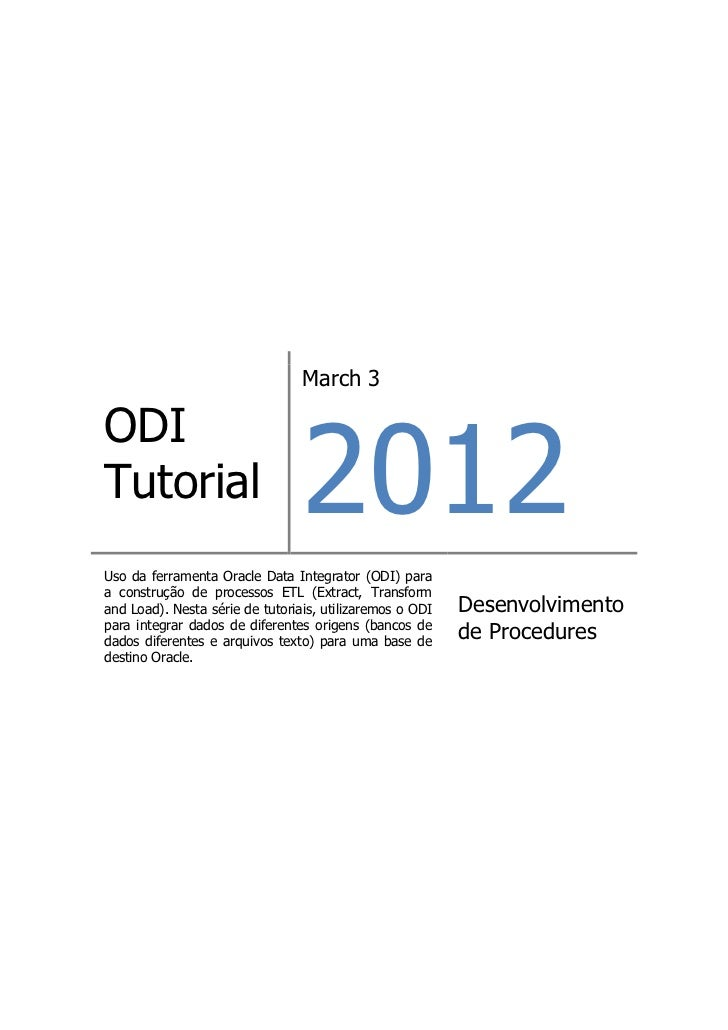 March 3                                 2012ODITutorialUso da ferramenta Oracle Data Integrator (ODI) paraa construção de ...