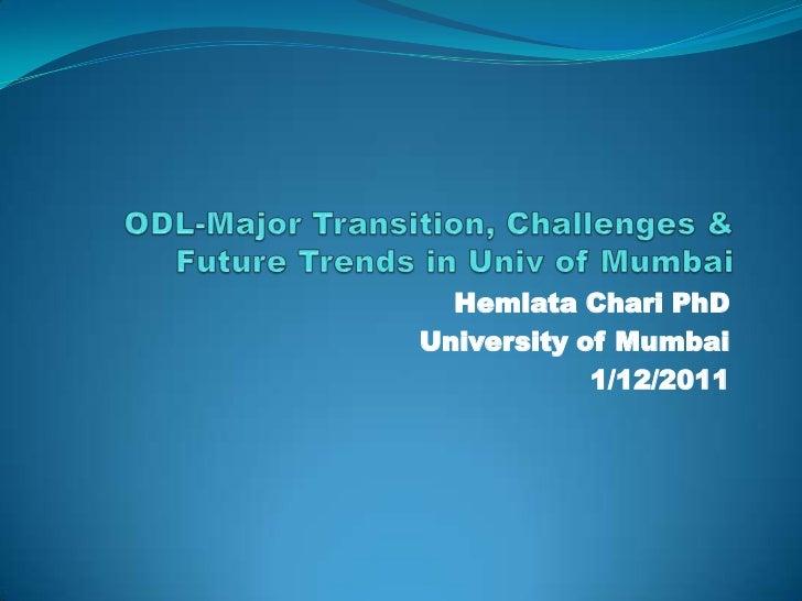 Hemlata Chari PhDUniversity of Mumbai            1/12/2011