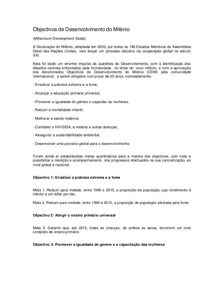 Objectivos de Desenvolvimento do Milénio(Millennium Development Goals)A Declaração do Milénio, adoptada em 2000, por todos...