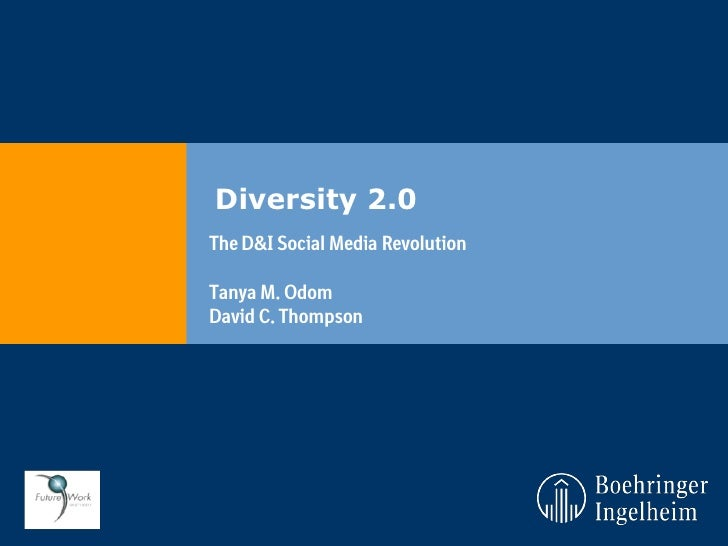 Diversity 2.0The D&I Social Media RevolutionTanya M. OdomDavid C. Thompson