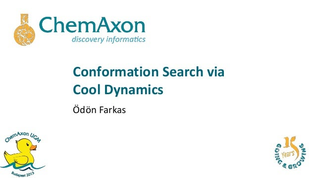 Conformation Search viaCool DynamicsÖdön Farkas