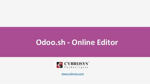 Odoo.sh - Online Editor www.cybrosys.com