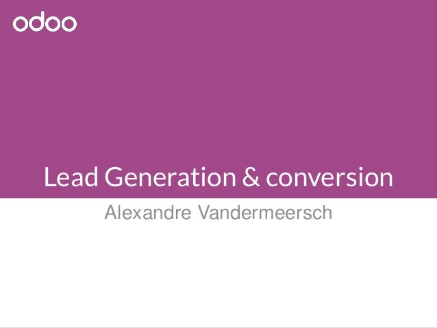 Lead Generation & conversion Alexandre Vandermeersch