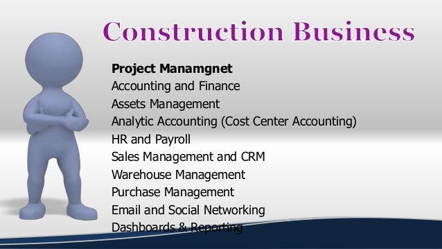 Project Manamgnet Accounting and Finance Assets Management Analytic Accounting (Cost Center Accounting) HR and Payroll Sal...