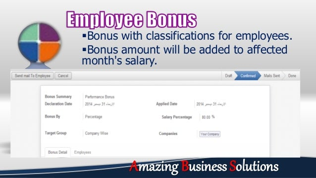 Bonus with classifications for employees. Bonus amount will be added to affected month's salary. Amazing Business Soluti...