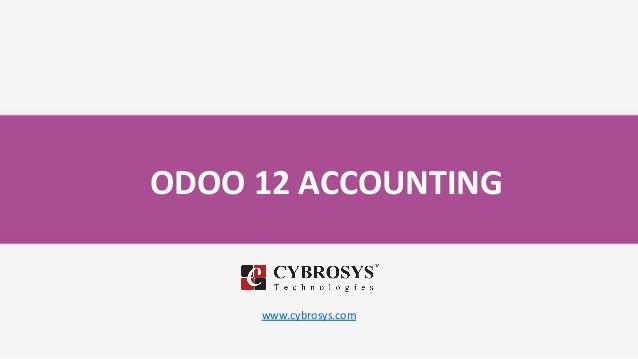ODOO 12 ACCOUNTING www.cybrosys.com