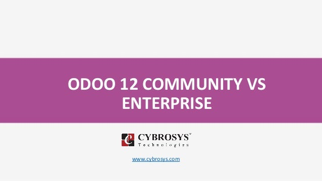 Odoo 12 community vs enterprise