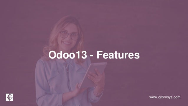 www.cybrosys.com Odoo13 - Features