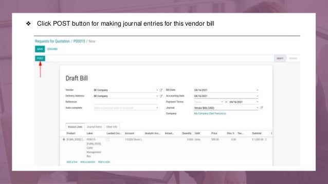 ❖ Click POST button for making journal entries for this vendor bill