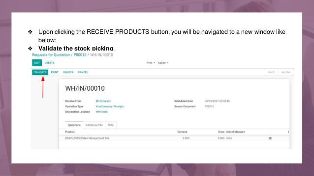 ❖ Upon clicking the RECEIVE PRODUCTS button, you will be navigated to a new window like below: ❖ Validate the stock pickin...
