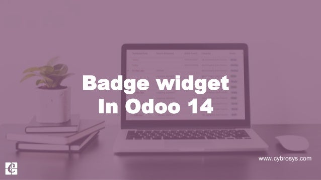 www.cybrosys.com Badge widget In Odoo 14
