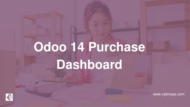 www.cybrosys.com Odoo 14 Purchase Dashboard