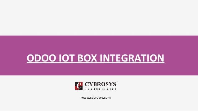 ODOO IOT BOX INTEGRATION www.cybrosys.com