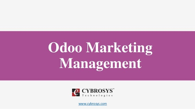 www.cybrosys.com Odoo Marketing Management