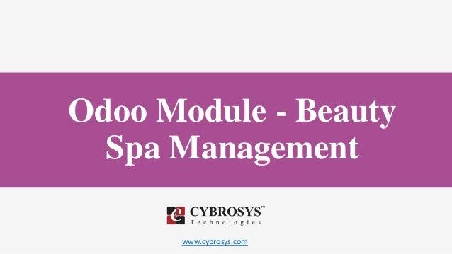 www.cybrosys.com Odoo Module - Beauty Spa Management