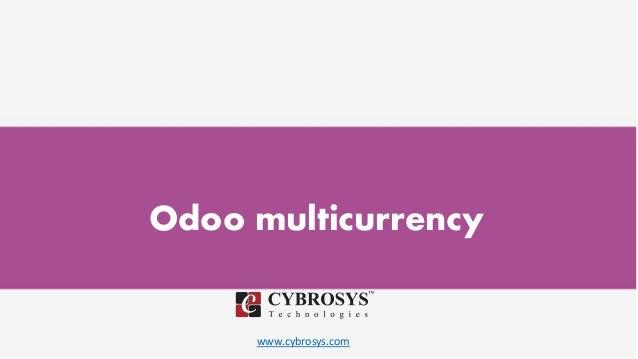 www.cybrosys.com Odoo multicurrency