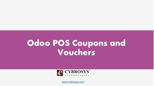 www.cybrosys.com Odoo POS Coupons and Vouchers
