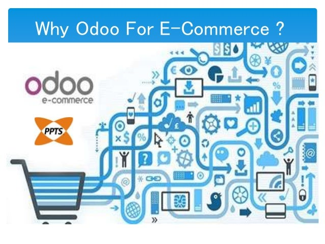 Why Odoo For E-Commerce ?