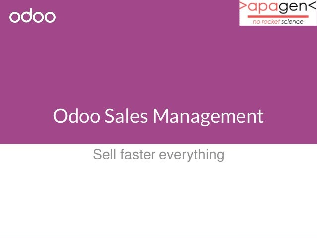 Odoo Sales Management  Sell faster everything