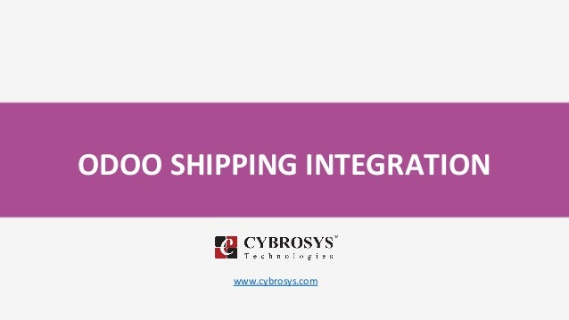 ODOO SHIPPING INTEGRATION www.cybrosys.com