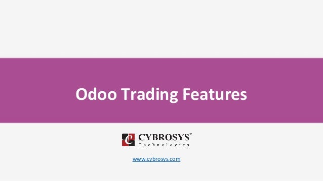 Odoo Trading Features www.cybrosys.com