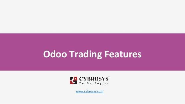 Odoo Trading Features www.cybrosys.com