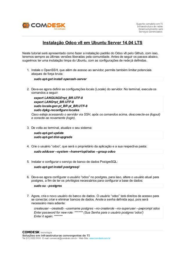 Suporte completo em TI Infraestrutura de redes Desenvolvimento web Serviços Gerenciados Instalação Odoo v8 em Ubuntu Serve...