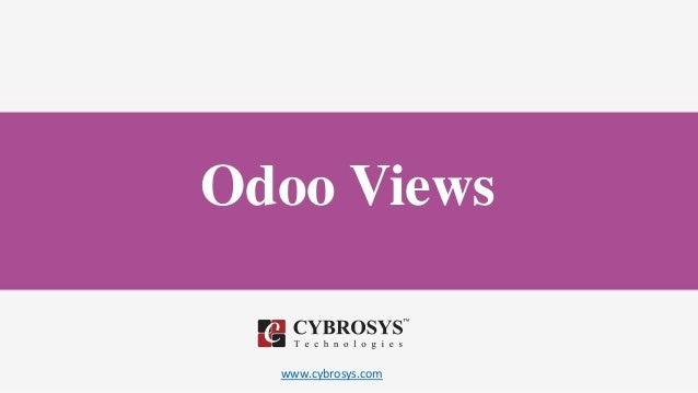 www.cybrosys.com Odoo Views