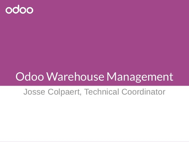 Odoo Warehouse Management Josse Colpaert, Technical Coordinator
