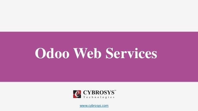 www.cybrosys.com Odoo Web Services