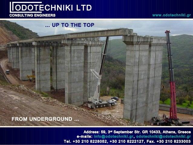 ODOTECHNIKI LTDCONSULTING ENGINEERS                                                 www.odotechniki.gr               … UP ...