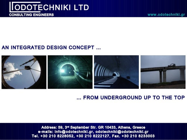 ODOTECHNIKI LTD  CONSULTING ENGINEERS                                                      www.odotechniki.grAN INTEGRATED...