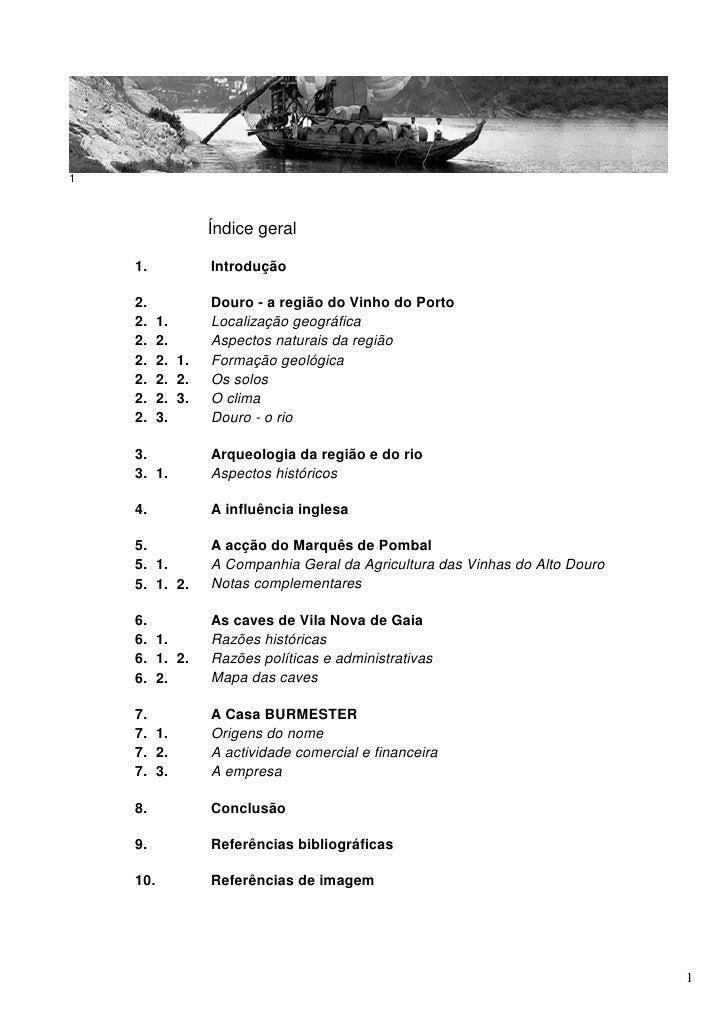 1                  Índice geral    1.            Introdução    2.            Douro - a região do Vinho do Porto    2.    1...
