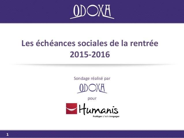 Les échéances sociales de la rentrée 2015-2016 Sondage réalisé par pour 1