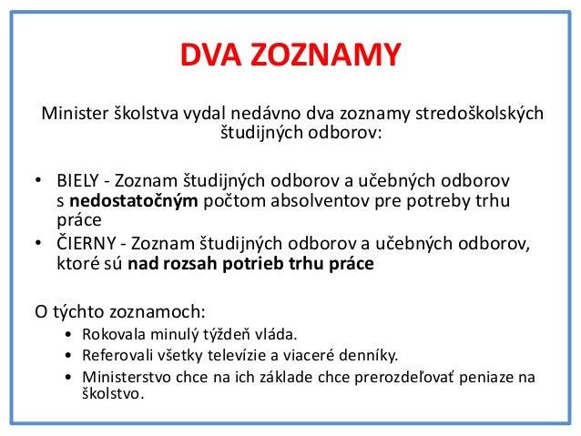Odporúčania ministra Čaploviča môžu poškodiť budúcnosť vašich detí Slide 2