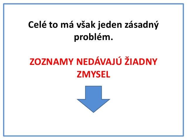 Odporúčania ministra Čaploviča môžu poškodiť budúcnosť vašich detí Slide 3