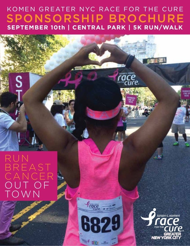 KOMEN GREATER NYC RACE FOR THE CURE RUN BREAST CANCER OUT OF TOWN MB SPONSORSHIP BROCHURE SEPTEMBER 10th | CENTRAL PARK | ...