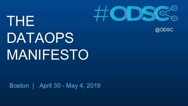 @ODSC THE DATAOPS MANIFESTO Boston | April 30 - May 4, 2019